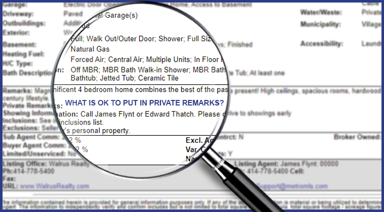 Realtors Must Honor What is Detailed in Listing Remarks