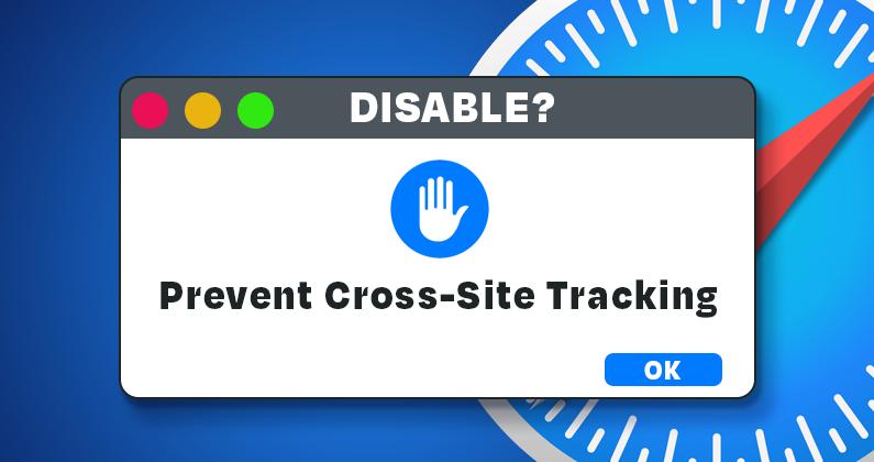 Disabling Prevent Cross-Site Tracking on Safari